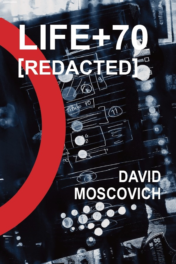 LIFE+70[Redacted] by David Moscovich